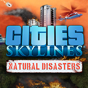Cities: Skylines Natural Disasters DLC